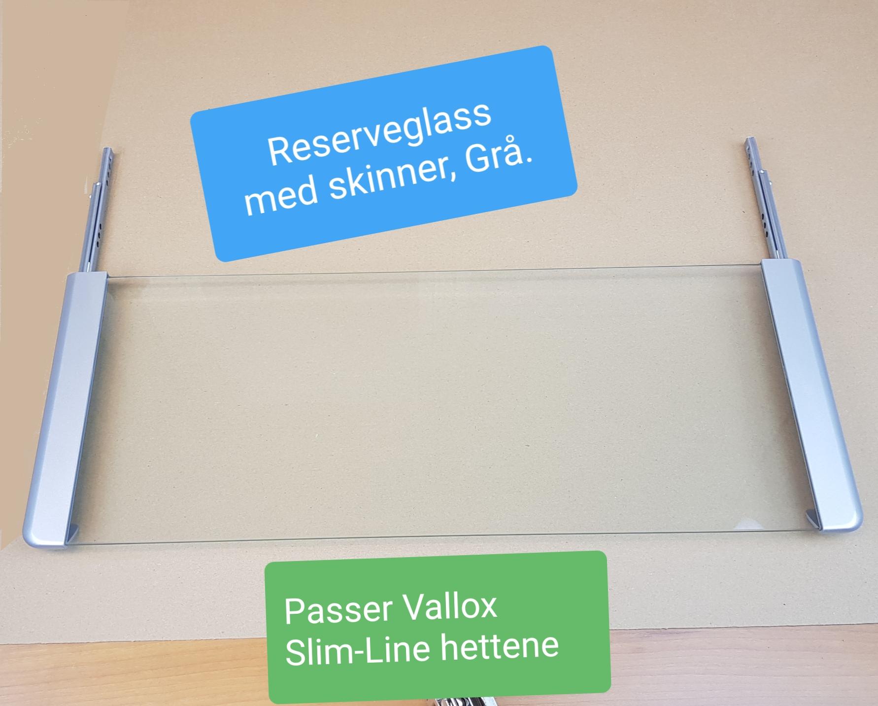 Glass 60 cm med skinner for Vallox Slim-Line- grå